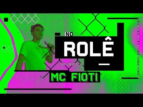 No Rolê com MC Fioti