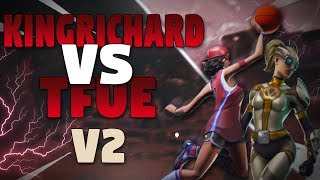 KingRichard Vs Tfue V2 - Fortnite Battle Royale Gameplay