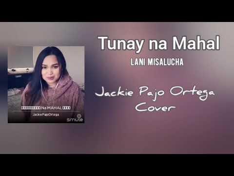 TUNAY NA MAHAL | JACKIE PAJO ORTEGA COVER