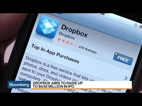 Dropbox Aims to Raise $648 Million in IPO