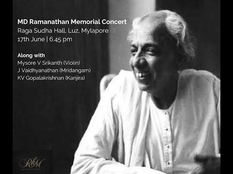 "Ramakrishnan Murthy - ""celebrating the music of Sri M.D.Ramanathan"""