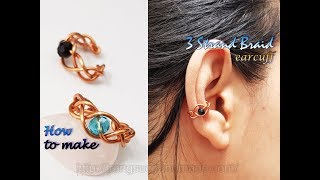 3 Strand Braid ear cuff from copper wire and small crystal - How to make handmade jewelry 485