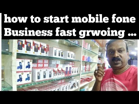How to start mobile fone shop .fast grow business..