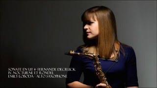 Sonata in C# for Alto Saxophone, IV. Nocturne et Rondel - Fernande Decruck