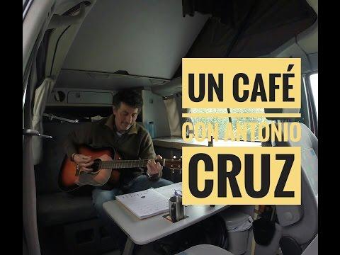 UN CAFE CON... ANTONIO CRUZ
