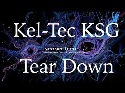 Kel Tec KSG Tear Down