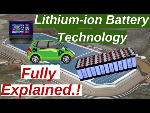 Lithium-ion Battery Technology Fully Explained