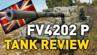 world of Tanks  FV4202 (P) - Tank Review