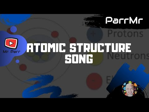 Atomic Structure Song