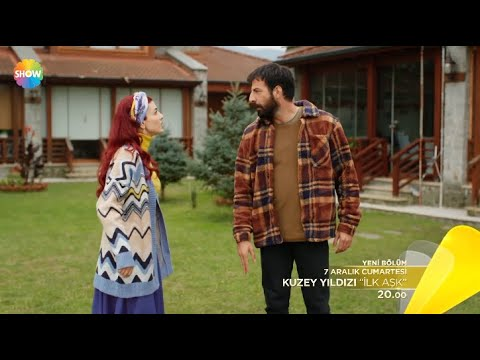 Kuzey Yıldızı / The North Star - Episode 13 Trailer (Eng & Tur Subs)