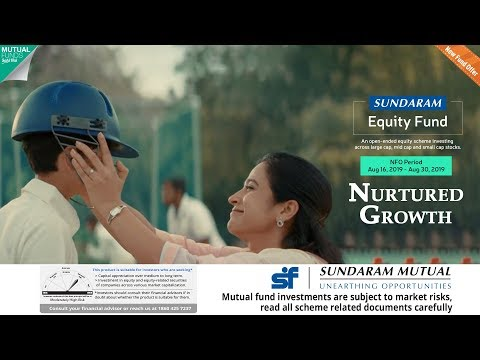 Sundaram Equity Fund - NFO Open until Aug 30