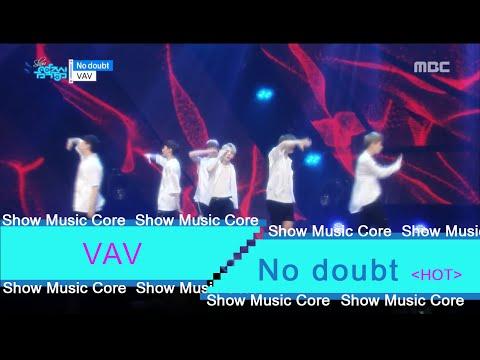 [HOT] VAV  - No doubt, 브이에이브이 - No doubt Show Music core 20160702