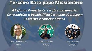 Terceiro Bate-papo Missionário