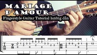 Richard Clayderman (Mariage D'amour) Fingerstyle Tutorial Guitar( Hướng dẫn), Full Tab