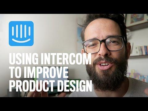 Using Intercom To Improve Product Design