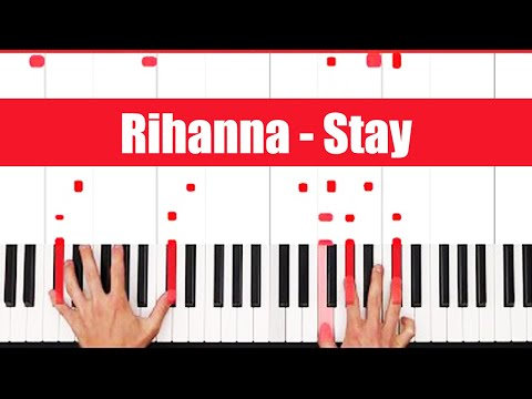 Piano piano tabs to stay by rihanna : Vote No on : How to play: Stay With