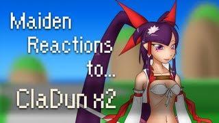 Maiden reactions to: ClaDun x2