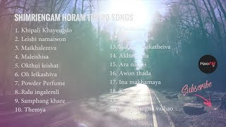 Best of Shimreingam Horam -  Part 1 | Top 20 Songs | Tangkhul Love Songs HD