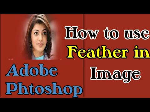 How To Use Feather In Photoshop Image