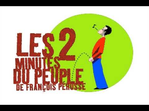 Les 2 minutes du peuple - L'Académie française -- François Pérusse -- (Europe)