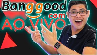 BLACK FRIDAY NA BANGGOOD! BATE PAPO COM OS INSCRITOS - AO VIVO