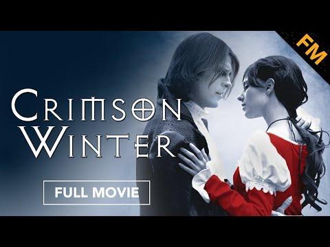 Crimson Winter (FULL MOVIE)