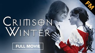 Crimson Winter (FULL MOVIE)