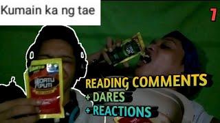 READING YOUR COMMENTS pt.7 nagsisimula na kayong mag dare! KATAKOT