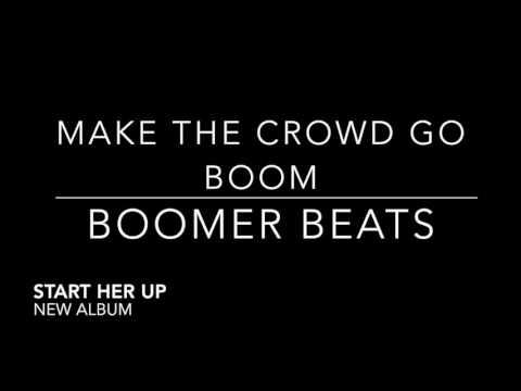 Boomer Beats- Make The Crowd Go Boom (Gummy Beats Release)