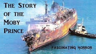 The Story of the Moby Prince | Historic Disaster Documentary | Fascinating Horror