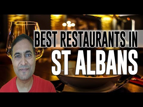 Best Restaurants And Places To Eat In St Albans, United Kingdom UK