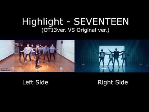 SEVENTEEN - HIGHLIGHT (Original/0T13 Comparison)