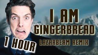 "(1 HOUR) ""I AM GINGERBREAD"" | LazarBeam Remix by Endigo (LazarBeam Sings Iron Man)"