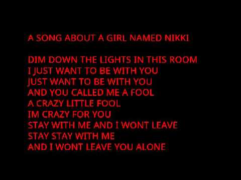 A SONG ABOUT A GIRL NAMED NIKKI