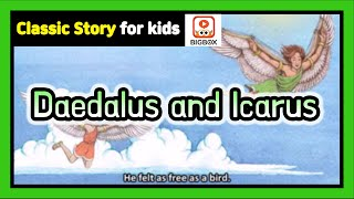 Daedalus and Icarus | Children's Classic Story | Classic Fairy Tale | Story | BIGBOX