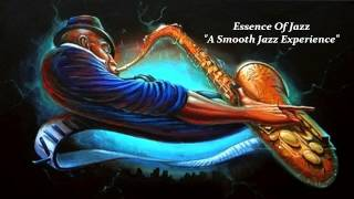 essence of jazz a smooth jazz experience