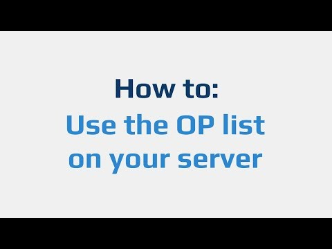 How To: Use The OP List On Your Server