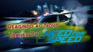Reagindo Ao Novo Trailer Do Need For Speed De Pc
