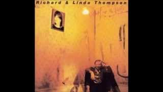 Richard and Linda Thompson - Just the Motion