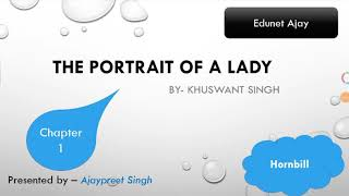 The Portrait of a Lady by Khuswant Singh (Hindi) (Full Explanation Hornbill)Chapter1)Class11 English
