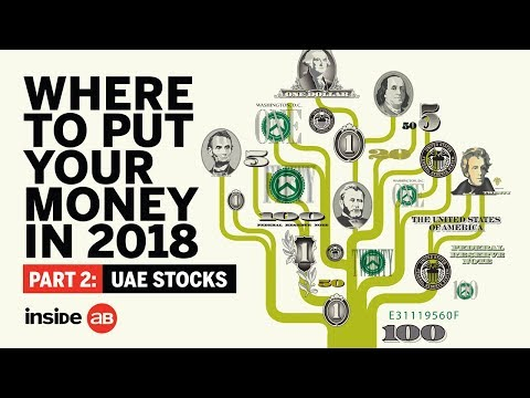 Where to invest your money in 2018: UAE stocks