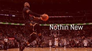 "Lebron James Mix - ""Nothin New"" 21 Savage"