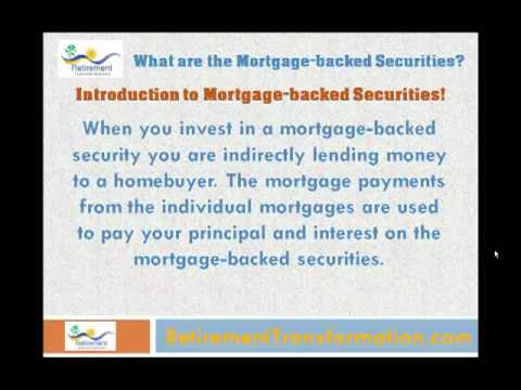 Mortgage-backed Securities, What are the Mortgage-backed Securities? - Retirement Education Series!