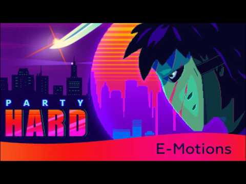 E-Motions (Party Hard Soundtrack)