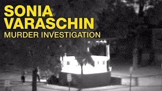 Sonia Varaschin Murder Investigation