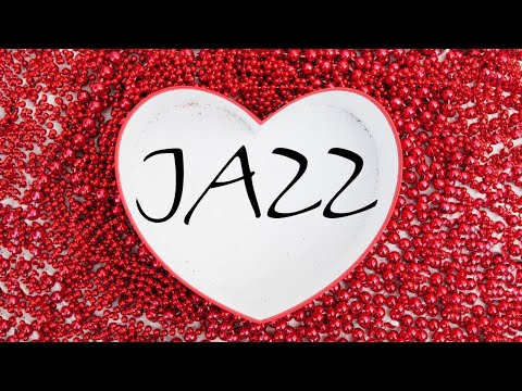 Valentine's Day Music - Gentle Moments for Two - Romantic & Incredible Jazz Music