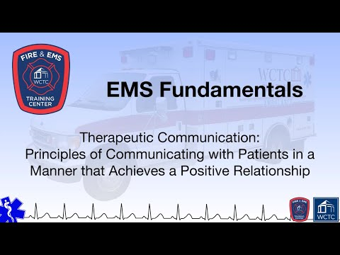 Paramedic 1.20 - Therapeutic Communication: Principles Of Communicating With Patients