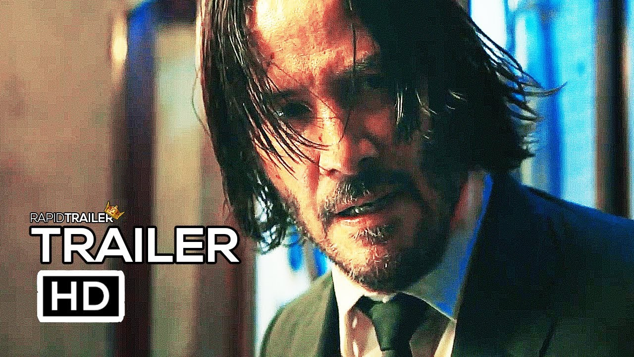 John Wick 3 Official Trailer 2019 Keanu Reeves Action Movie Hd