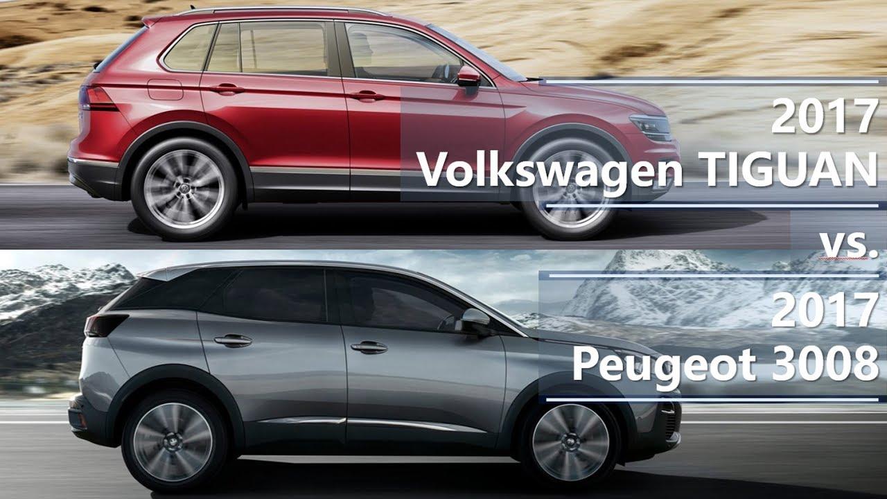 2017 volkswagen tiguan vs 2017 peugeot 3008 technical comparison youtube. Black Bedroom Furniture Sets. Home Design Ideas