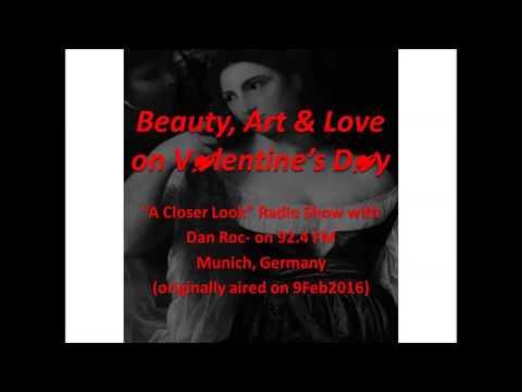 Beauty, Art & Love on Valentine's Day